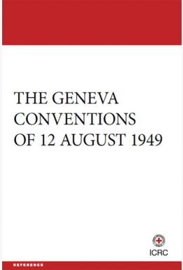 The Geneva Conventions of 12 August 1949