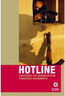 Hotline: Assistance for Journalists on Dangerous Assignments