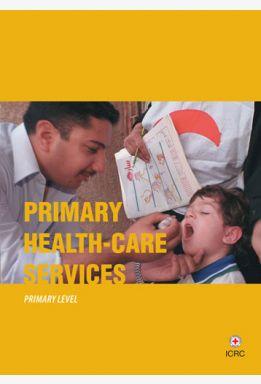 Primary Health-Care Services: Primary Level