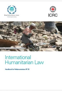 International Humanitarian Law - Handbook for Parliamentarians