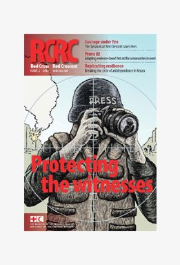 Red Cross Red Crescent: Protecting the witnesses (magazine)