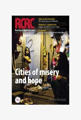 Red Cross, Red Crescent magazine: Cities of misery and hope