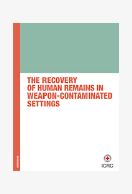 The Recovery of Human Remains in Weapon-Contaminated Settings