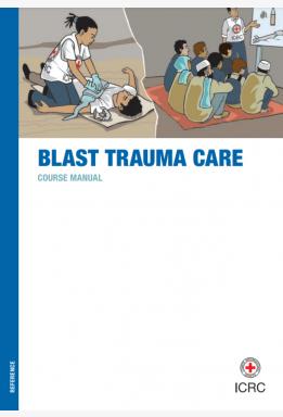 Blast Trauma Care: Course Manual