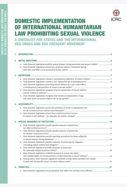 Domestic Implementation of International Humanitarian Law Prohibiting Sexual Violence: A Checklist for States and the International Red Cross and Red Crescent Movement