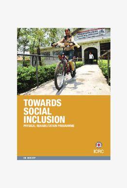 Towards Social Inclusion: Physical Rehabilitation Programme