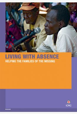 Living with Absence: Helping the Families of the Missing