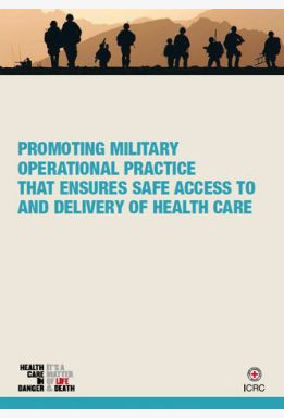 Promoting Military Operational Practice That Ensures Safe Access to and Delivery of Health Care
