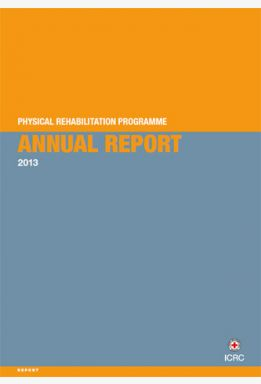 Physical Rehabilitation Programme: Annual Report 2013