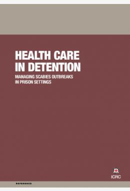 Health Care in Detention: Managing Scabies Outbreaks in Prison Settings
