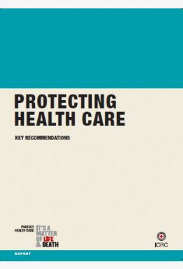 Protecting Health Care: Key Recommendations