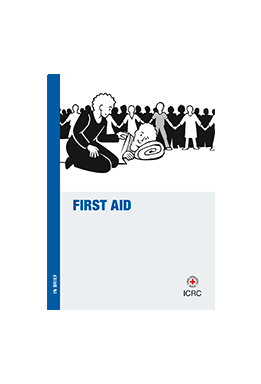 To Serve and to Protect: Guide for Police Conduct and Behaviour – First Aid