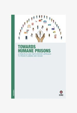 Towards Humane Prisons