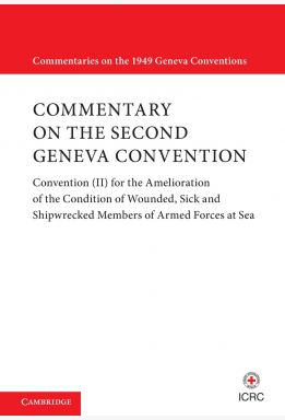 Updated Commentary on the Geneva Conventions of August 12 1949. Volume II