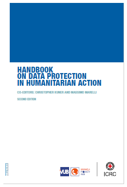 Handbook on Data Protection in Humanitarian Action - Second Edition