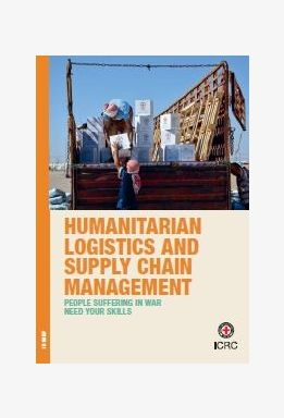 Humanitarian Logistics & Supply Chain Management