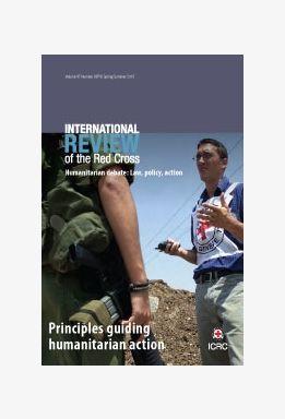 Principles guiding humanitarian action, Vol. 97, Nos 897,898