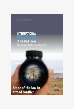 Scope of the law in armed conflict, Vol. 96, No. 893