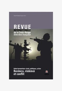 Business, violence and conflict IRRC No. 887