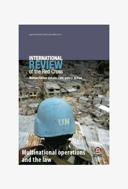Multinational operations and the law - IRRC No 891/892