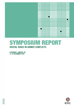 Symposium Report: Digital Risks In Armed Conflicts