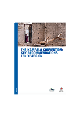 The Kampala Convention: Key Recommendations Ten Years On