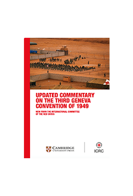 Flyer - Updated Commentary on the Third Geneva Convention of 1949 – New from the International Committee of the Red Cross