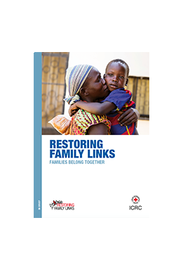 Restoring Family Links – Families Belong Together