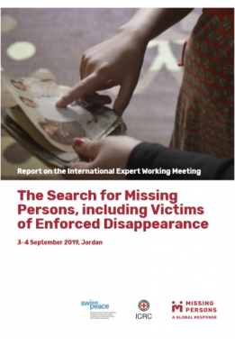 The search for missing persons, including victims of enforced disappearance