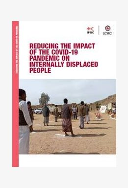 Reducing the Impact of the COVID-19 Pandemic on Internally Displaced People