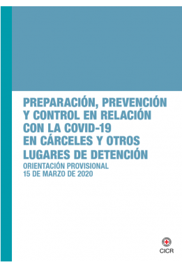 Preparedness, prevention and control of COVID-19 in prisons and other places of detention