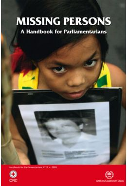 Missing Persons: A Handbook for Parliamentarians