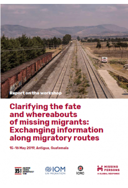 Clarifying the fate  and whereabouts  of missing migrants: Exchanging information along migratory routes
