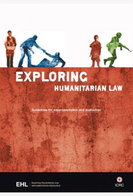 Exploring Humanitarian Law (EHL): Guidelines for Experimentation and Evaluation